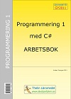 Programmering 1 med C# : Arbetsbok av Krister Trangius