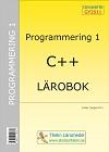 Programmering 1 med C++ - Lärobok  av Krister Trangius
