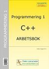 Programmering 1 med C++ : Arbetsbok av Krister Trangius
