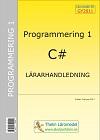 Programmering 1 med C# - Lärarhandledning inkl USB av Krister Trangius