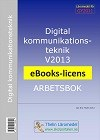 Digital kommunikationsteknik V2013 - Arbetsbok eBooks