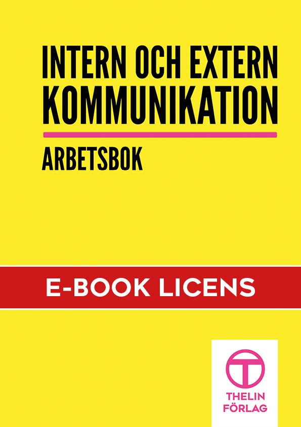Intern och extern kommunikation - Arbetsbok eBooks