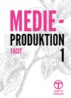 Medieproduktion 1 - Facit