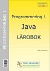Programmering 1 med Java - Lärobok  av Krister Trangius