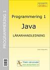 Programmering 1 med Java - Lärarhandledning inkl USB av Krister Trangius