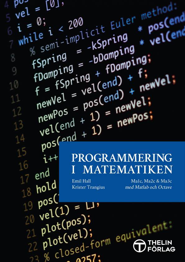 Programmering i Matematiken - Mathlab och Octave av Krister Trangius