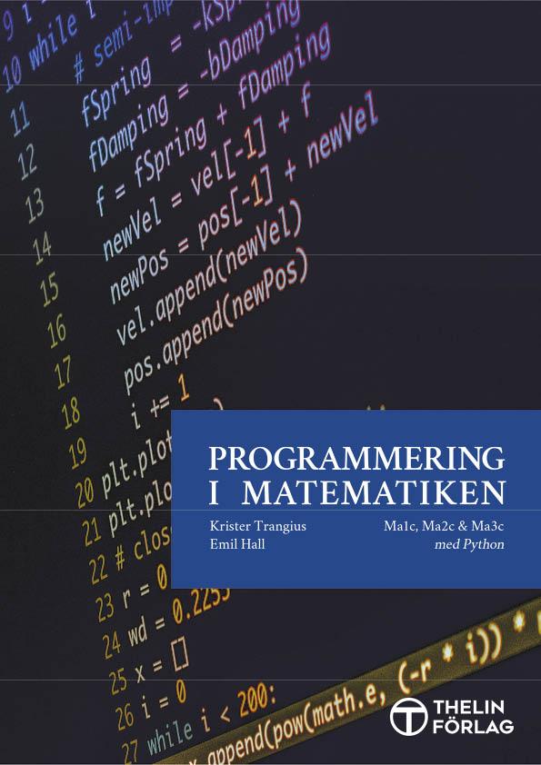 Programmering i Matematiken - Python av Krister Trangius
